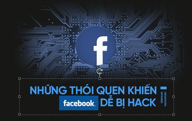 Những lí do khiến Facebook của bạn có nguy cơ bị hack