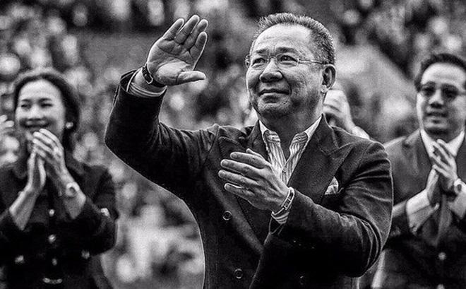 Vĩnh biệt Vichai - vị Chủ tịch siêu mát tay, hào phóng, nhân hậu và có tâm khó ai sánh bằng